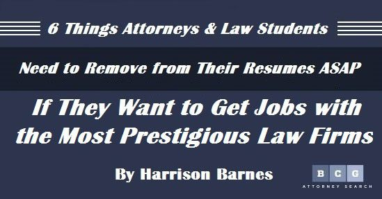 6 things attorneys and law students need to remove from their resumes asap if they want
