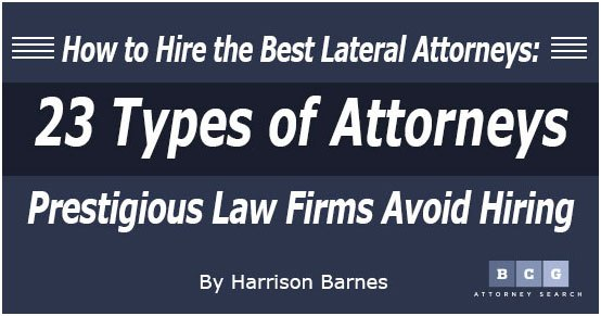 How to Hire the Best Lateral Attorneys